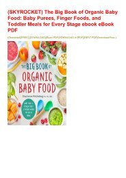 (SKYROCKET) The Big Book of Organic Baby Food: Baby Purees, Finger Foods, and Toddler Meals for Every Stage ebook eBook PDF