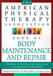 [+][PDF] TOP TREND The American Physical Therapy Association Book of Body Repair and Maintenance: Hundreds of Stretches and Exercises for Every Part of the Human Body  [FULL]