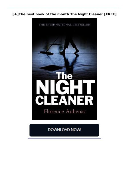 [+]The best book of the month The Night Cleaner  [FREE]