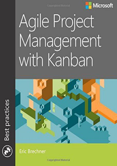 [+][PDF] TOP TREND Agile Project Management with Kanban (Developer Best Practices)  [FULL]