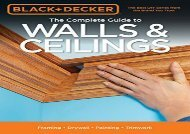 [+][PDF] TOP TREND Black + Decker The Complete Guide to Walls + Ceilings: Framing - Drywall - Painting - Trimwork (Black + Decker Complete Guide To...)  [FULL]