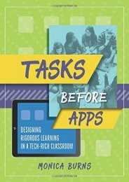 [+][PDF] TOP TREND Tasks Before Apps: Designing Rigorous Learning in a Tech-Rich Classroom  [DOWNLOAD]
