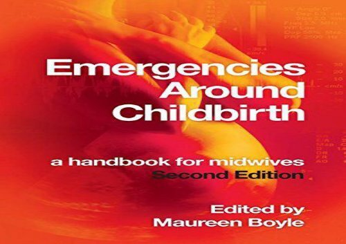 [+]The best book of the month Emergencies Around Childbirth: a Handbook for Midwives, Second Edition  [NEWS]
