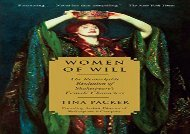[+]The best book of the month Women of Will: The Remarkable Evolution of Shakespeare s Female Characters  [FULL]