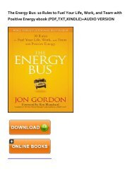 (STABLE) The Energy Bus: 10 Rules to Fuel Your Life, Work, and Team with Positive Energy eBook PDF Download