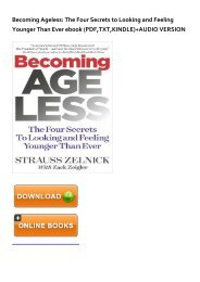 (MEDITATIVE) Becoming Ageless: The Four Secrets to Looking and Feeling Younger Than Ever eBook PDF Download