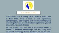 Best Skin Hair & Laser Clinic in New Delhi - Tvak Laser Clinic