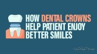 How Dental Crowns Help Patient Enjoy Better Smiles