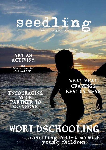 Seedling Magazine Issue #3 - Feb | March 2019