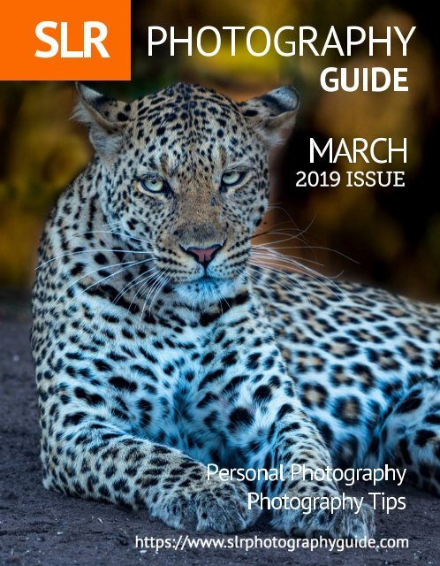 SLR Photography Guide - March Edition 2019