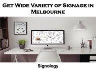 Get Wide Variety of Signage in Melbourne - Signology