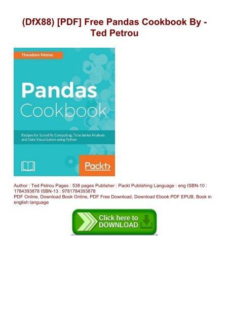 DfX88) [PDF] Free Pandas Cookbook By - Ted Petrou