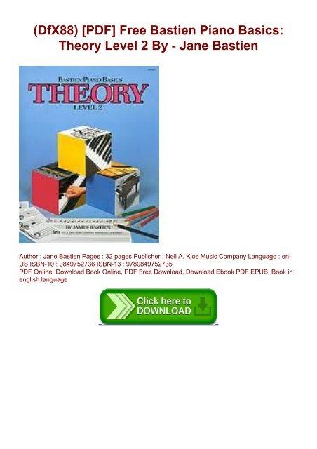 DfX88) [PDF] Free Bastien Piano Basics: Theory Level 2 By