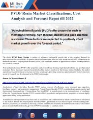 PVDF Resin Market Classifications, Cost Analysis and Forecast Repot till 2022