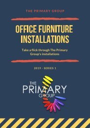 The Primary Group - Installations 2019 - Series 1 Projects