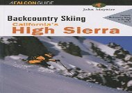 [+]The best book of the month Backcountry Skiing California s High Sierra (Falcon Guides Backcountry Skiing)  [READ]