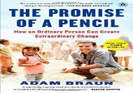 [+][PDF] TOP TREND The Promise of a Pencil: How an Ordinary Person Can Create Extraordinary Change  [DOWNLOAD]