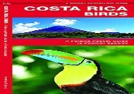 [+]The best book of the month Costa Rica Birds: A Folding Pocket Guide to Familiar Species (A Pocket Naturalist Guide)  [FULL]