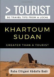[+]The best book of the month Greater Than a Tourist- Khartoum Sudan: 50 Travel Tips from a Local  [FREE]