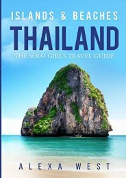 [+]The best book of the month Thailand Islands and Beaches: The Solo Girl s Travel Guide  [FULL]