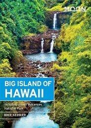 [+][PDF] TOP TREND Moon Big Island of Hawaii (8th ed): Including Hawaii Volcanoes National Park  [FREE]
