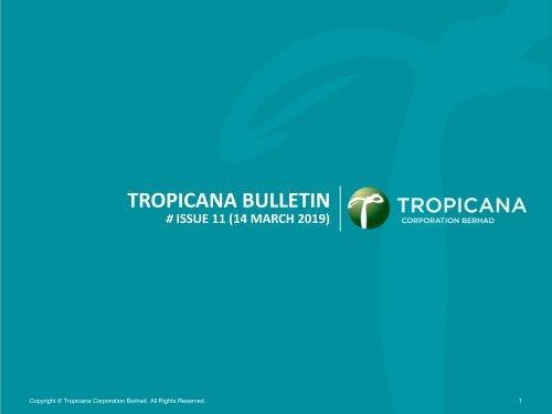 Tropicana Bulletin Issue 11, 2019