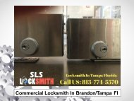 Commercial Locksmith In Brandon and Tampa Fl
