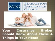 Your Insurance Broker Should Know About These 4 Things in Your Home-converted