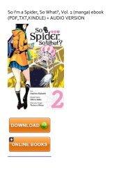 (BRIGHT) [PDF]  So I'm a Spider, So What?, Vol. 2 (manga) eBook PDF Download