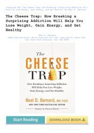 (PDF) The Cheese Trap: How Breaking a Surprising Addiction Will Help You Lose Weight, Gain Energy, and Get Healthy | Used