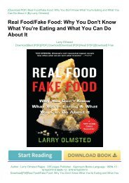 Download[Pdf]Real Food/Fake Food: Why You Don't Know What You're Eating and What You Can Do About ItbyLarry Olmsted[PDFEPUBKINDLE]