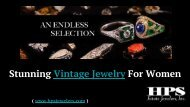 Stunning Vintage Jewelry For Women