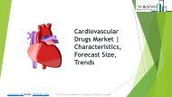 Global Cardiovascular Drugs Market Characteristics, Forecast Size, Trends
