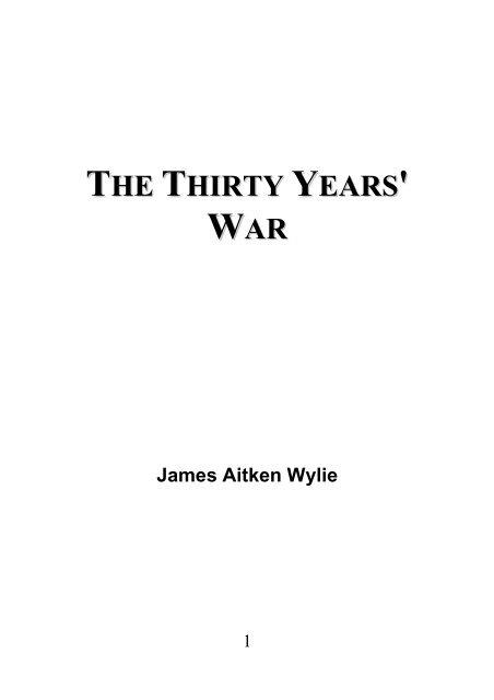 The Thirty Years' War - James Aitken Wylie