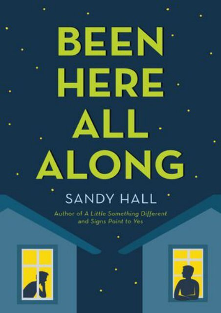 [PDF] free Been Here All Along by Sandy   Hall TXT