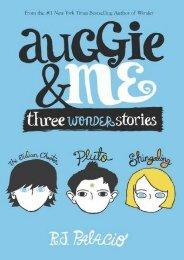 [Download] Free Auggie & Me: Three Wonder Stories by R.J. Palacio PDF File