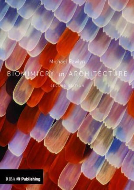 free [download] Biomimicry in Architecture by Michael Pawlyn FOR ANY DEVICE