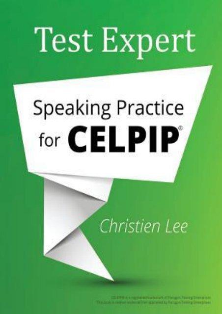 Download [PDF] Test Expert: Speaking Practice for Celpip(r) by Christien Lee Full ONLINE