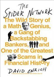 -DOWNLOAD-The-Spider-Network-The-Wild-Story-of-a-Math-Genius-a-Gang-of-Backstabbing-Bankers-and-One-of-the-Greatest-Scams-in-Financial-History-by-David-Enrich-Pre-Order
