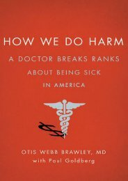 [PDF] Download How We Do Harm: A Doctor Breaks Ranks About Being Sick in America by Otis Webb Brawley PDF File
