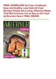 FREE~DOWNLOAD Air Fryer Cookbook: Easy and Healthy, Low-Carb Air Fryer Recipes People Are Loving. Delicious Meals That Will Convince You to Buy an Air Fryer by Brandon Hearn TRIAL EBOOK