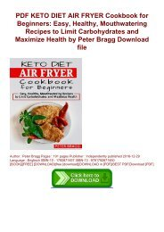 PDF KETO DIET AIR FRYER Cookbook for Beginners: Easy, Healthy, Mouthwatering Recipes to Limit Carbohydrates and Maximize Health by Peter Bragg Download file