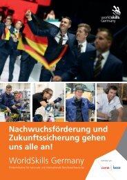 WorldSkills Germany - Nachwuchsförderung und Zukunftssicherung gehen uns alle an!