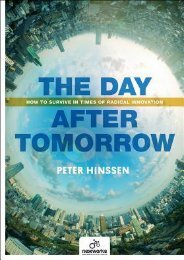 BEST PDF The Day After Tomorrow: How to Survive in Times of Radical Innovation by Peter Hinssen Full Books