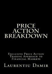 Read PDF Price Action Breakdown: Exclusive Price Action Trading Approach to Financial Markets by Laurentiu Damir FOR IPAD
