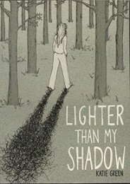 PDF Lighter Than My Shadow by Katie Green [PDF books]