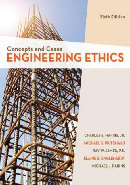 Download Engineering Ethics Concepts And Cases By Jr Charles E Harris Txt Pdf Epub