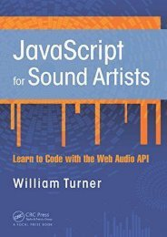 FREE~DOWNLOAD JavaScript for Sound Artists: Learn to Code with the Web Audio API by William Turner Full Pages