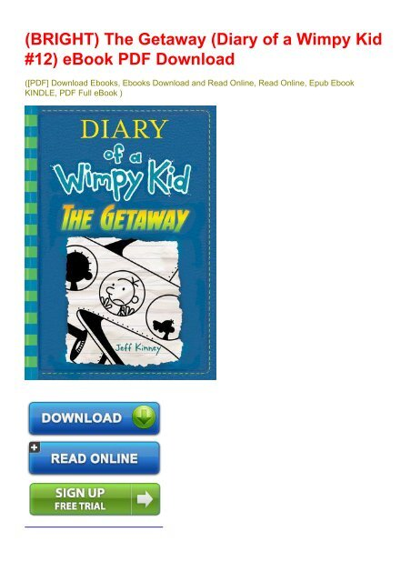 Bright The Getaway Diary Of A Wimpy Kid 12 Ebook Pdf Download