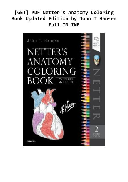 - GET] PDF Netter's Anatomy Coloring Book Updated Edition By John T Hansen  Full ONLINE